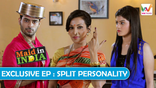 Maid in India S01 EP10 Exclusive Episode: Spilt Personality