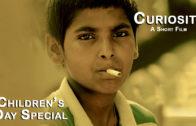 Curiosity- A Short Film | Children's Day Special |