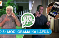 Gang of Big Boys  S01 EP05: Modi Obama ka Lafda