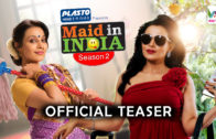 Maid in India S02 Official Teaser