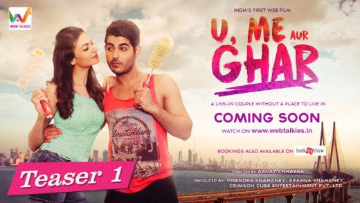 U Me Aur Ghar Teaser 1