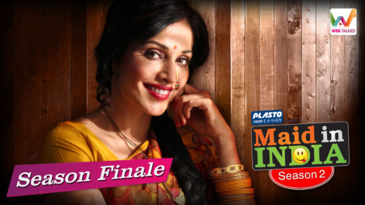 Maid in India Season 02: Final Episode